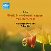 Play & Download Bliss, A.: Miracle in the Gorbals (Excerpts) / Music for Strings (Philharmonia Orchestra, Bliss) (1954) by Arthur Bliss | Napster