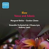Play & Download Blow, J.: Venus and Adonis (Ritchie, Clinton, Field-Hyde, A. Lewis) (1953) by Margaret Ritchie | Napster