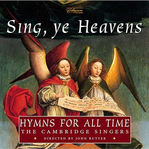 Play & Download Sing, Ye Heavens - Hymns for All Time by Various Artists | Napster