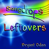 Play & Download Leftovers by Bryant Oden | Napster