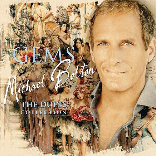 Play & Download GEMS: The Duets Collection by Michael Bolton | Napster