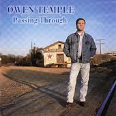 Play & Download Passing Through by Owen Temple | Napster