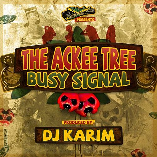 Play & Download the Ackee Tree - Single by Busy Signal | Napster