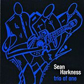 Play & Download Trio Of One by Sean Harkness | Napster
