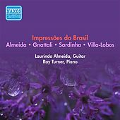Guitar Recital: Almeida, Laurindo - Gnattali, R. / Sardinha, A.A. / Almeida, L. / Villa-Lobos, H. (Impressoes Do Brasil) (1957) by Various Artists