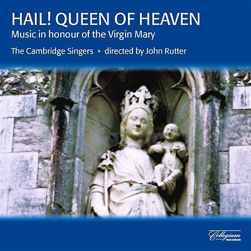 Play & Download Hail! Queen of Heaven - Music in Honour of the Virgin Mary by Various Artists | Napster