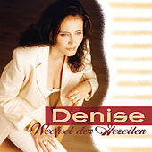 Play & Download Wechsel der Gezeiten by DENISE | Napster