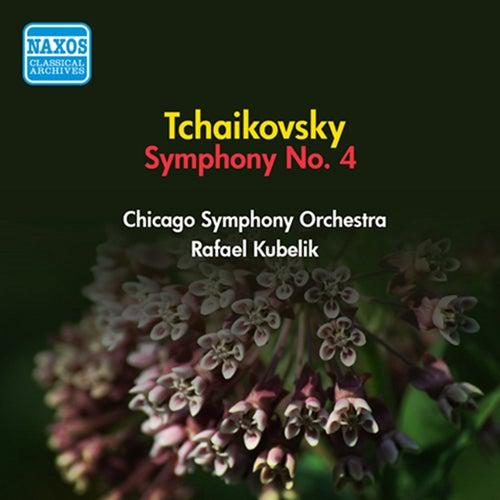 Tchaikovsky: Symphony No. 4 by Rafael Kubelik