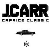 Play & Download Caprice Classic - Single by J. Carr | Napster