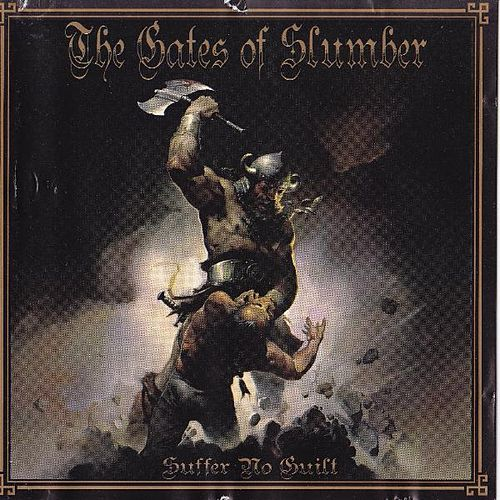 Play & Download Suffer No Guilt by The Gates of Slumber | Napster