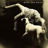 Play & Download Good Dog Bad Dog by Over the Rhine | Napster