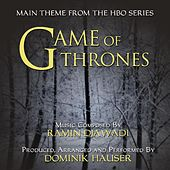 Game Of Thrones - Theme from the Hbo TV Series (feat. Dominik Hauser) - Single by Ramin Djawadi