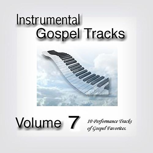 Play & Download Instrumental Gospel Tracks Vol. 7 by Fruition Music Inc. | Napster