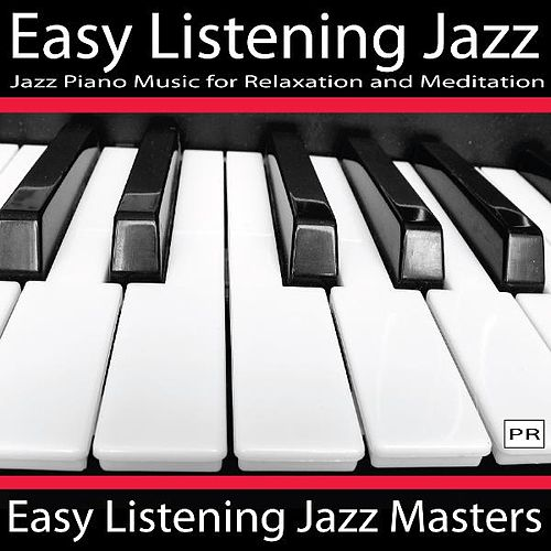 Play & Download Easy Listening Jazz by Easy Listening Jazz Masters | Napster