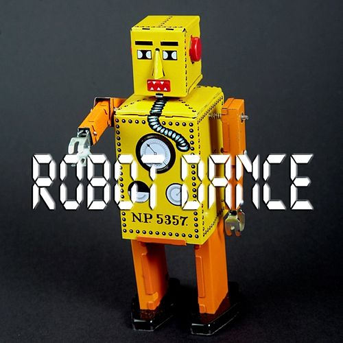 Robot Dance by Nat Cross