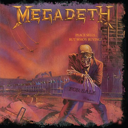 Peace Sells...But Who's Buying (25th Anniversary) by Megadeth