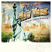 Play & Download Café New York by Various Artists | Napster