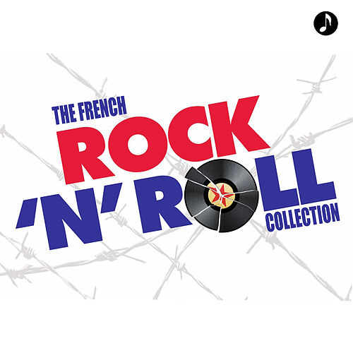 Play & Download The French Rock N Roll Collection by Various Artists | Napster