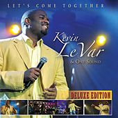 Let's Come Together (Deluxe Edition) by Kevin LeVar