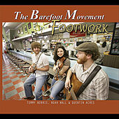 Play & Download Footwork by The Barefoot Movement | Napster