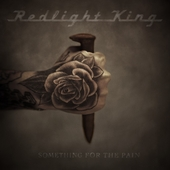 Play & Download Something For The Pain by Redlight King | Napster