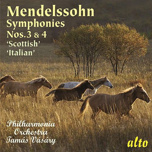 Play & Download Mendelssohn: Symphonies Nos. 3 & 4 ('Scottish' & 'Italian') by Philharmonia Orchestra | Napster
