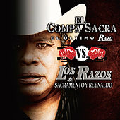 Play & Download El Compa Sacra Vs. Los Razos by Various Artists | Napster