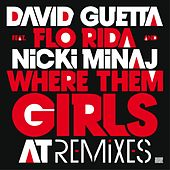 Where Them Girls At (feat. Nicki Minaj & Flo Rida) [Remixes] by David Guetta