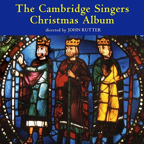 Play & Download Cambridge Singers Christmas Album by Various Artists | Napster