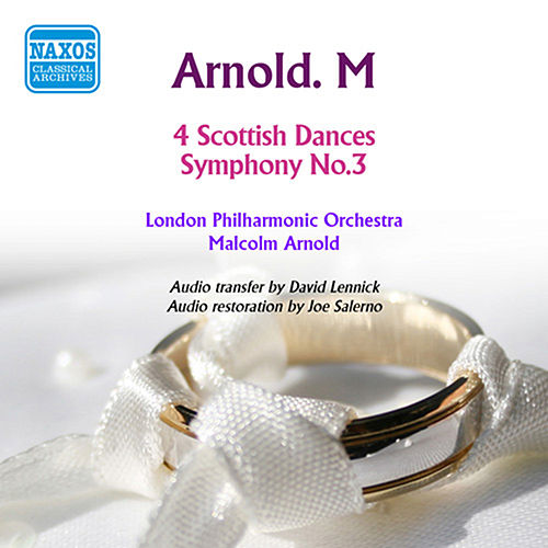 Arnold: 4 Scottish Dances - Symphony No. 3 by Malcolm Arnold