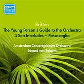 Britten, B.: Young Person's Guide To the Orchestra (The) / 4 Sea Interludes / Passacaglia (Beinum) (1953) by Eduard Van Beinum