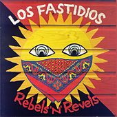 Play & Download Rebels'n'Revels by Los Fastidios | Napster