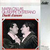 Play & Download Duetti d'amore by Maria Callas | Napster