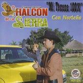 Play & Download Mi Texana 100X by El Halcon De La Sierra | Napster