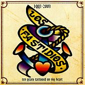 Play & Download 1991-2001 Ten Years Tattooed On My Heart by Los Fastidios | Napster