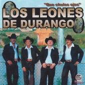 Que Chulos Ojos by Los Leones de Durango