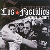 Play & Download Siempre Contra by Los Fastidios | Napster