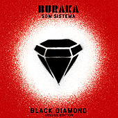 Play & Download Black Diamond by Buraka Som Sistema | Napster