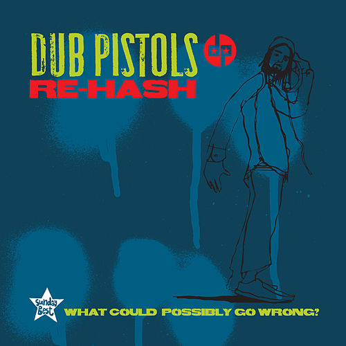 Play & Download Rehash by Dub Pistols   Napster