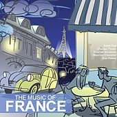 Play & Download The Music of France by Various Artists | Napster
