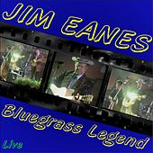Play & Download Bluegrass Legend by Jim Eanes | Napster