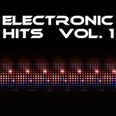 Electronic Hits Vol. 1 by Various Artists
