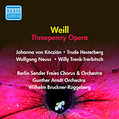 Play & Download Weill, K.: Threepenny Opera by Lotte Lenya | Napster