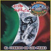 El Corrido De Los Perez by La Banda De Los Pobres Musica De Viento