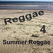 Summer Reggae 4 by Various Artists