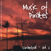 Music of Pirates; Orchestral - Vol. 2 by Various Artists