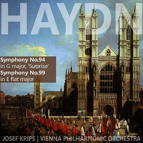 Haydn: Symphony No. 94; Symphony No. 99 by Vienna Philharmonic Orchestra