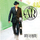 Play & Download Dime La Razón by Alex Rivera | Napster