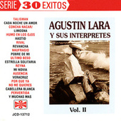 Play & Download Agustin Lara Y Sus Interpretes Vol. II by Various Artists | Napster