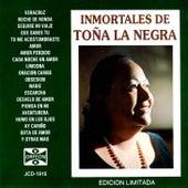 Play & Download Inmortales de Toña la Negra by Toña La Negra | Napster